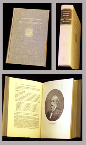 This is a picture of pages and cover from the Stuart Daggett book Chapers on the History of the Southern Pacific, reprinted in 1966 from a book originally published in 1922.