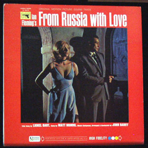 Pictured is a soundtrack long-playing vinyl record for the 1963 Terence Young film From Russia with Love starring Sean Connery, featuring the Lionel Bart title song performed by Matt Monro, with music composed, arranged and conducted by John Barry.