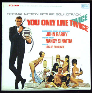 Pictured is a soundtrack long-playing vinyl record for the 1967 Lewis Gilbert film You Only Live Twice starring Sean Connery, featuring the title song performance by Nancy Sinatry with lyrics by Leslie Bricusse.