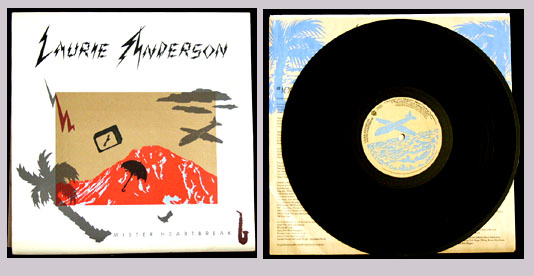 Pictured is the 1984 Laurie Anderson Mister Heartbreak LP Warner Brothers WB 1-25077.