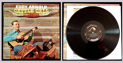Pictured is the 1963 Eddy Arnold monaural LP Cattle Call RCA LPM-2578.