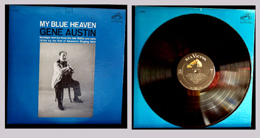 Pictured is a 1962 pressing of the Gene Austin LP My Blue Heaven RCA LPM-2490.