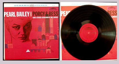 Pictured is the 1958 nPearl Bailey LP Pearl Bailey sings Porgy & Bess and other Gershwin Melodies Forum SF-9024.