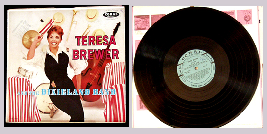 Pictured is the 1958 Coral CRL 57245 LP Teresa Brewer and the Dixieland Band.