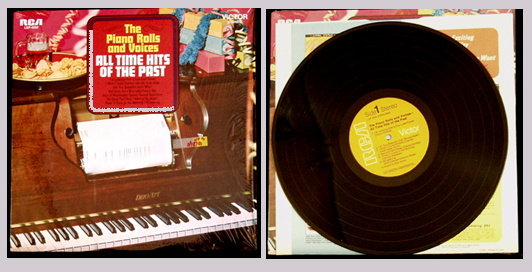 Pictured is the 1968 Piano Rolls and Voices LP All Time Hits of the Past with vocal arrangements by Dick Hyman.