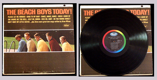 PIctured is the 1965 LP The Beach Boys Today Capitol monaural T-2269.