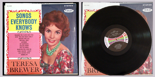 Pictured is the 1961 Teresa Brewer stereo LP Songs Everybody Knows Coral CRL 757361.