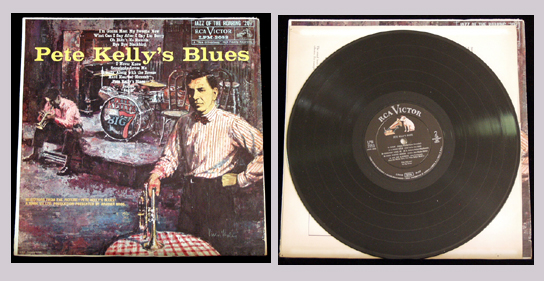 Pictured is a 1955 RCA EP for Pete Kelly's Blues EPA-649.
