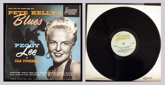 Pictured is the 1955 Jasmine JASM 1024 LP Peggy Lee and Ella Fitzgerald Songs from the Warner Brothers Film Pete Kelly's Blues.